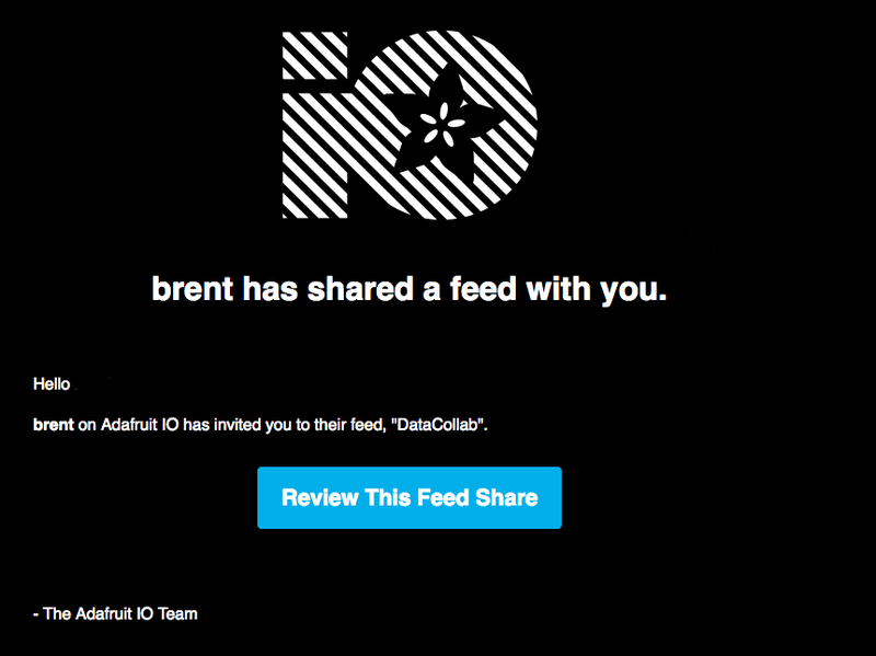 adafruit_io_brent_has_shared_a_feed_with_you_on_Adafruit_IO__-_brentrubell_gmail_com_-_Gmail.png