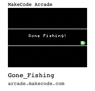 makecode_arcade-Gone_Fishing.png