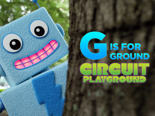 Circuit Playground: G is for Ground