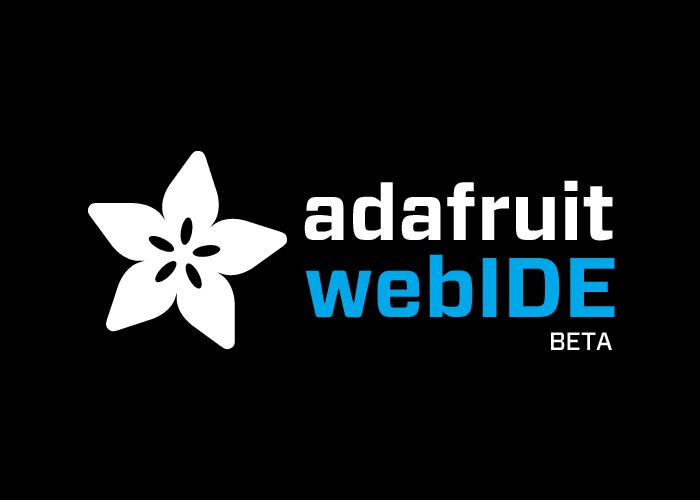 Overview   Adafruit WebIDE   Adafruit Learning System