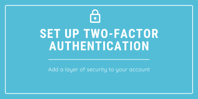 How to Set Up 2-Factor Authentication on Adafruit